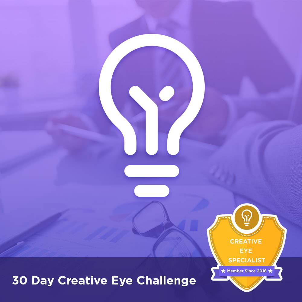 30 Day Creative Eye Challenge